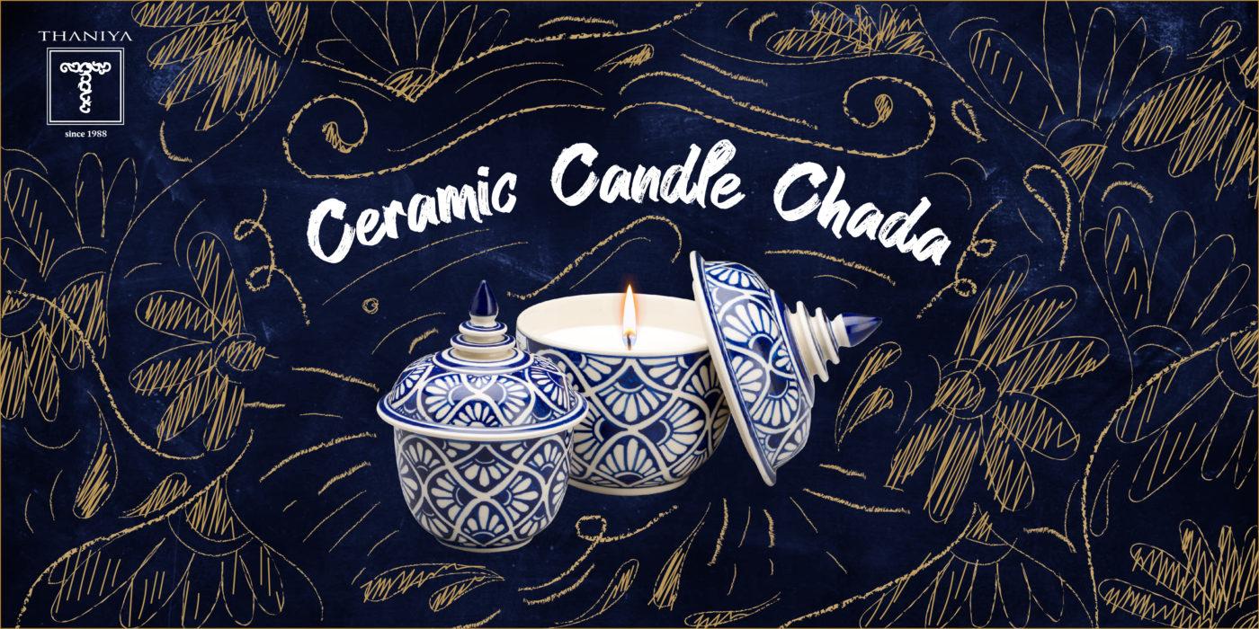 Thaniya Candle Chada